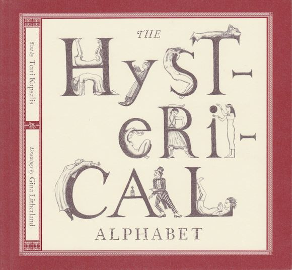 "Cover from Terri Kapsalis' collaborative project, ""The Hysteria Alphabet"""