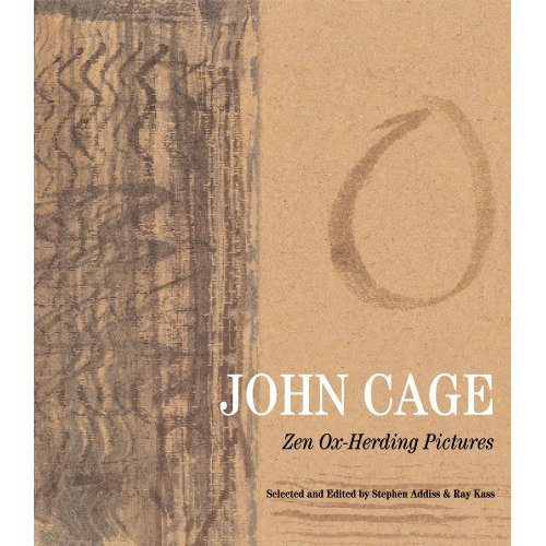 Cover for book that accompanies the exhibition, 'John Cage: Zen Ox-Herding Pictures.' | Photo: Courtesy of the publishers George Braziller, Inc. Publishers, New York, in association with the University of Richmond Museums.