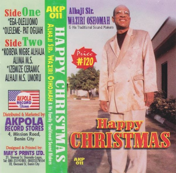 """Alhaji Sir. Waziri Oshomah and His Family Traditional Sound Makers' """"Happy Christmas."""" 