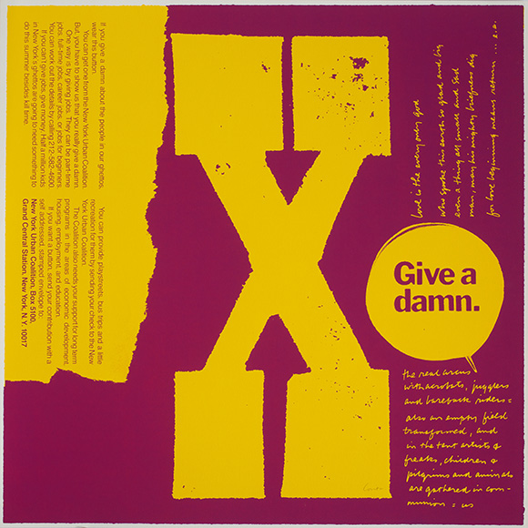 &quot;X give a damn,&quot; 1968. Silkscreen print on paper. 23 x 23 1/8 inches. | Collection: Corita Art Center, Immaculate Heart Community, Los Angeles, CA. Photograph by Arthur Evans, courtesy of the Tang Museum at Skidmore College.<br />