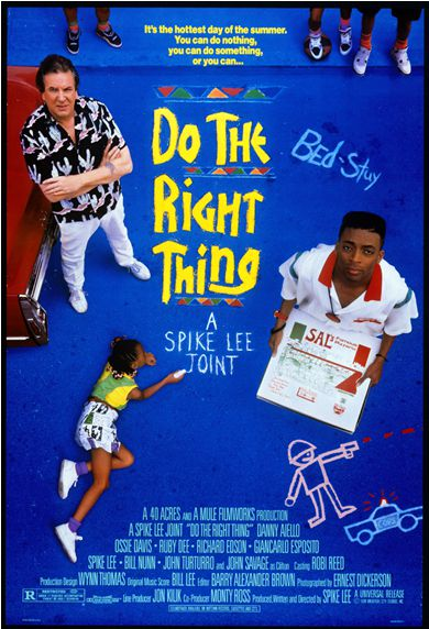 (Poster for <em>Do the Right Thing</em>. Rollins's feet are in the upper right hand corner.)