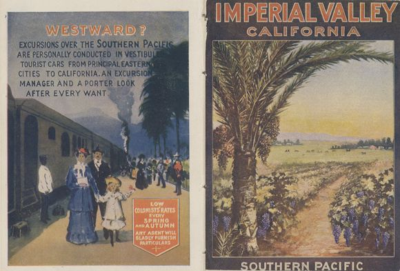 Figure 12: <em>Imperial Valley California,</em> 1908. Southern Pacific Railroad pamphlet, front and back cover. Courtesy of the California State Railroad Library.