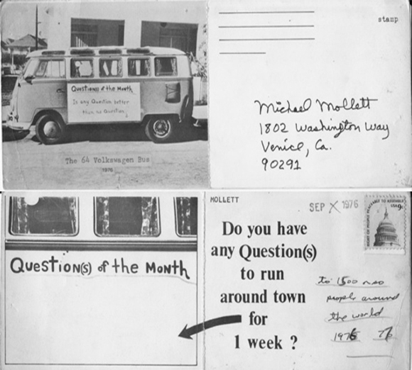 The original oversized perforated postcard for the 64 VW Bus asking for a Question(s) of the Month/Week, 1976-77. This linked Mike M. Mollet to the Eternal (mail art) Network. | Photo: Mike M. Mollett