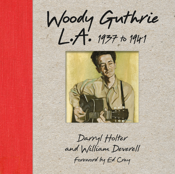 """""""Woody Guthrie L.A. 1937 to 1941"""" book cover."""