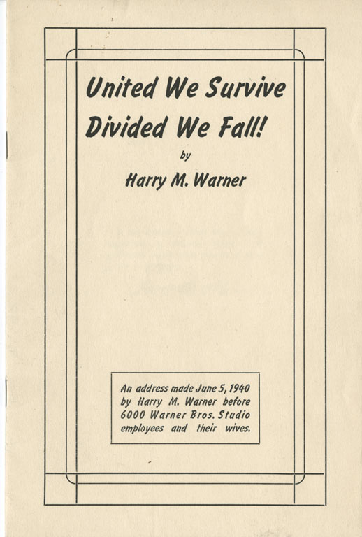 United We Survive Divided We Fall! Harry Warner's June,1940 speech to employees and the entertainment industry. | Courtesy of the USC Libraries -- Jack L. Warner Collection.