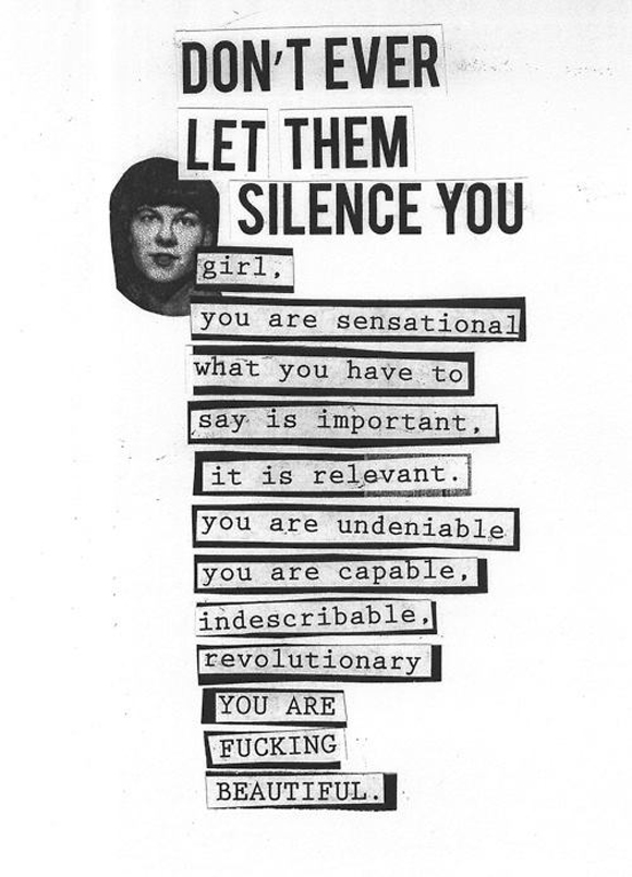 Don't Let Them Ever Silence You | Photo: riot grrrl I.E Facebook page.