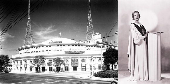 The Angelus Temple and Aimee Semple McPherson