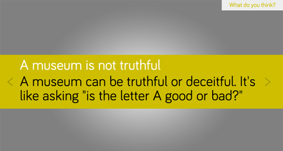 "A response to ""Is a museum truthful?"" <em>What #isamuseum?</em> project, Sam Durant."