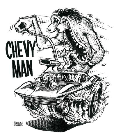 """Chevy Man"" by Ed ""Big Daddy"" Roth."