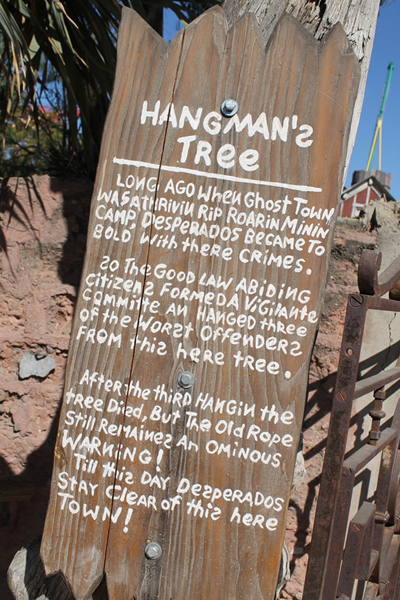 "Sign for ""Hangman's Tree,"" Ghost Town, Knott's Berry Farm. 