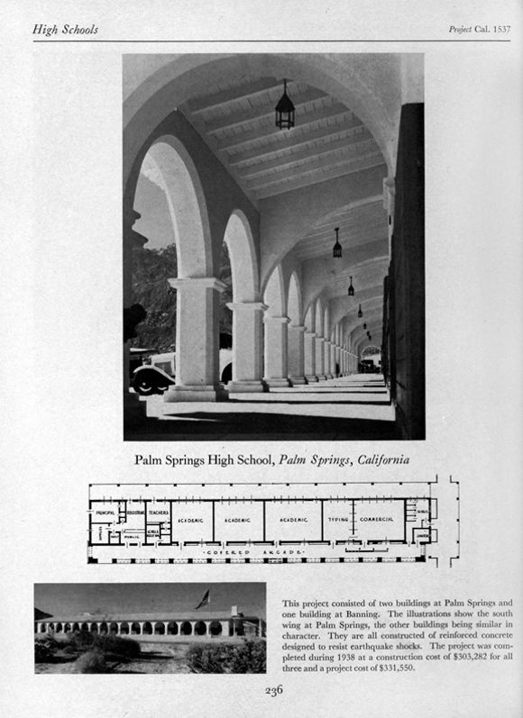 The first building to be built on the Palm Springs High School Campus. | 1938, F. E. Brewster.