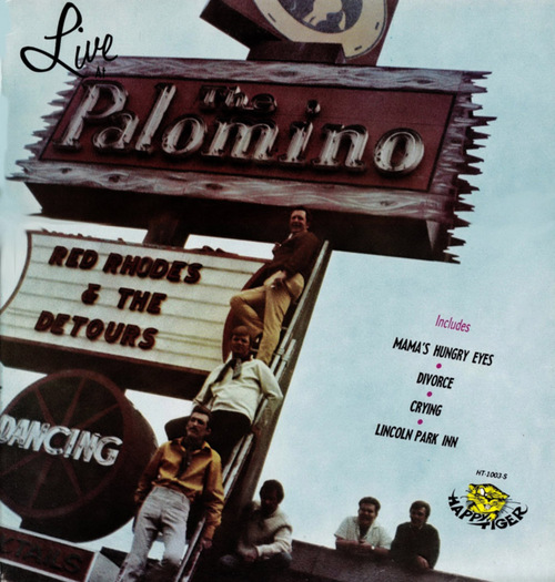 A live album was released in 1969 by Red Rhodes & The Detours, The Palomino's house band