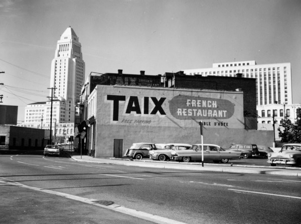 Original location of Taix French Restaurant, located on Commercial Street in the area that used to be 'French Town' | Courtesy of the Los Angeles Public Library