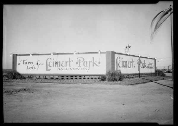 Leimert Park sales sign, 1927 | Dick Whittington Studio, Courtesy of the USC Digital Library