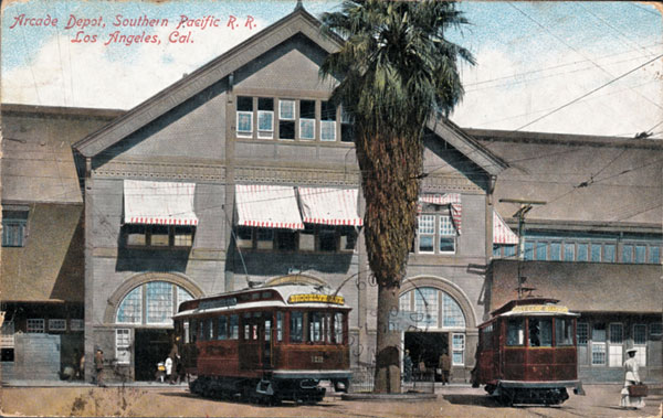 Streetcars await passengers in front of the Arcade Station in this ca. 1900 postcard. Courtesy of the James Rojas Collection, Metro Transportation Library and Archive.