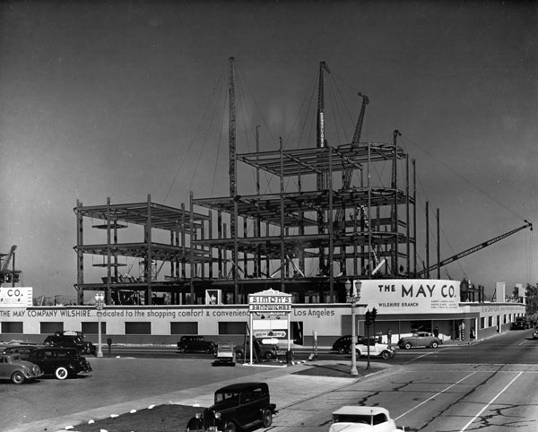 The May Company under construction, circa 1939. Courtesy of the Dick Whittington Photography Collection, USC Libraries.