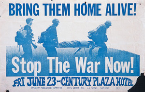 1967 poster titled 'Bring Them Home Alive!  Stop the War Now!' by the Student Mobilization Committee to End the War in Vietnam. Courtesy of the Center for the Study of Political Graphics.
