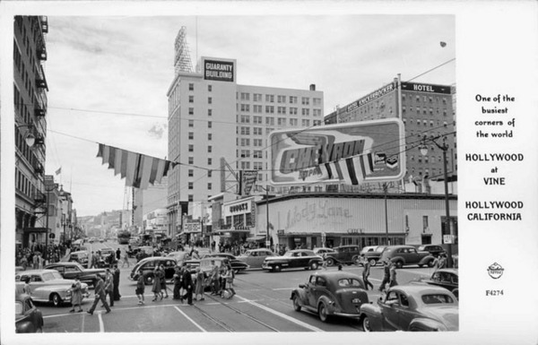 1947 postcard showing the intersection of Hollywood and Vine. Courtesy of the Frasher Foto Postcard Collection, Pomona Public Library.