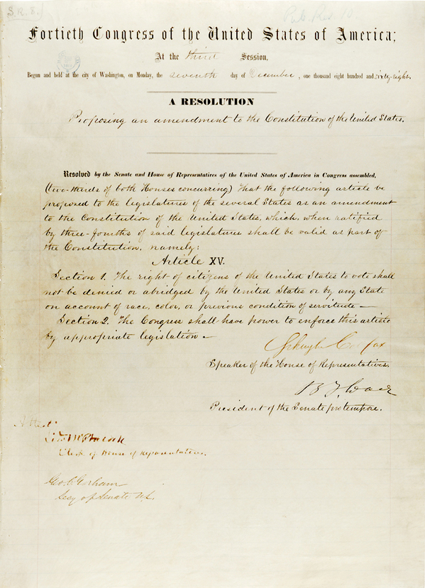 Passed by Congress in 1869 and ratified by the states on Feb. 3, 1870, the Fifteenth Amendment prohibited race-based restrictions on voting. Courtesy of the National Archives.