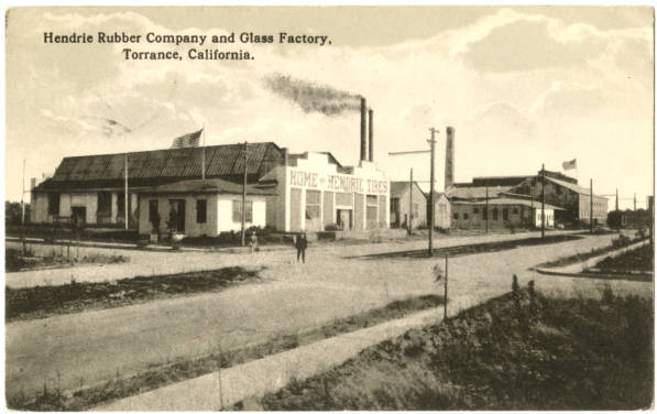 Circa 1919 postcard of the Hendrie Rubber Company and Glass Factory in Torrance. Courtesy of the South Bay History Collection, Cal State Dominguez Hills Archives.