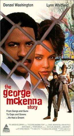 George McKenna's story was featured in a 1986 CBS television movie starring Denzel Washington.