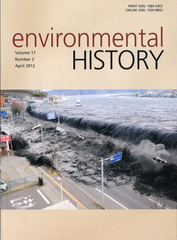 Front cover of the April 2012 issue of Environmental History | Image: Courtesy Environmental History