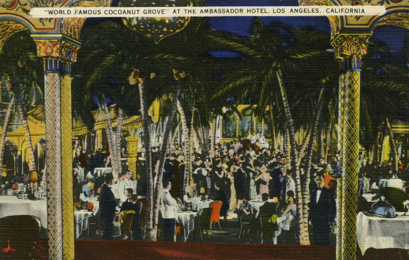 "Undated postcard of the ""World Famous Cocoanut Grove"""