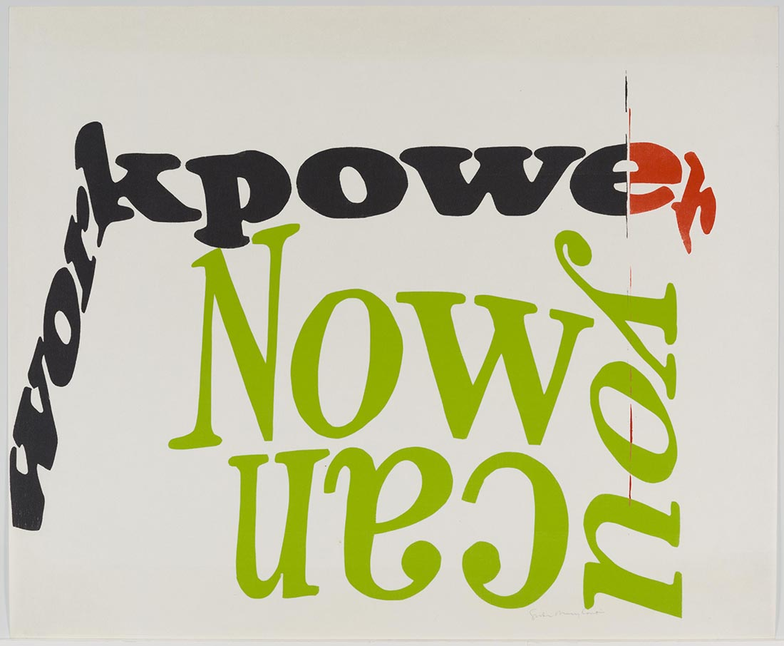 now you can, 1966 | Collection UCLA Grunwald Center for the Graphic Arts, Hammer Museum. Corita Kent Bequest.​
