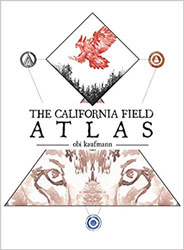 """California Field Atlas,"" Obi Kaufmann, Heyday Books"