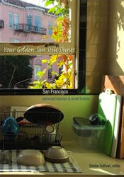 """Your Golden Sun Still Shines,"" Edited by Denise Sullivan, Manic D Press"