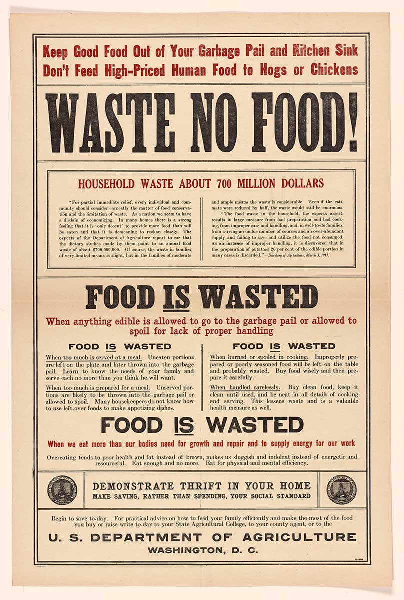 """Waste No Food"" Washington DCUS Dept of Agriculture_circca1917 Rare Book and Special Colletions Division Library of Congress"