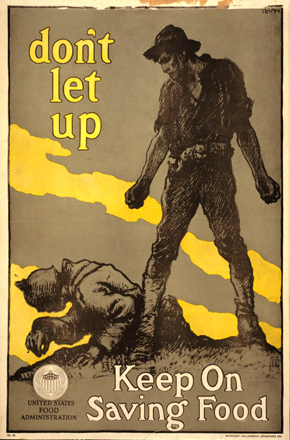 Don't let up - Keep on saving food | Courtesy of the Library of Congress