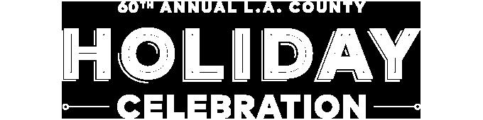 60th Annual LA County Holiday show logo