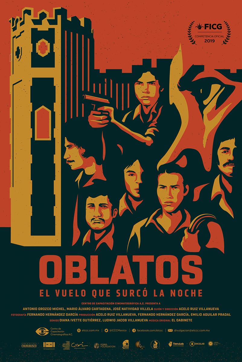 "A poster for ""Oblatos, El Vuelo Que Curco La Noche."" It is a documentary film about jailed student-protestors of the Liga Comunista 23 de Septiembre. | Courtesy of Hola Mexico"
