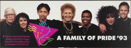 """A family of pride '93 poster for """"23rd gay & lesbian pride celebration!"""" featuring Morris Kight, Connie Norman and Jewel Thais-Williams.   Christopher Street West/Los Angeles, ONE National Gay and Lesbian Archives, USC Libraries"""