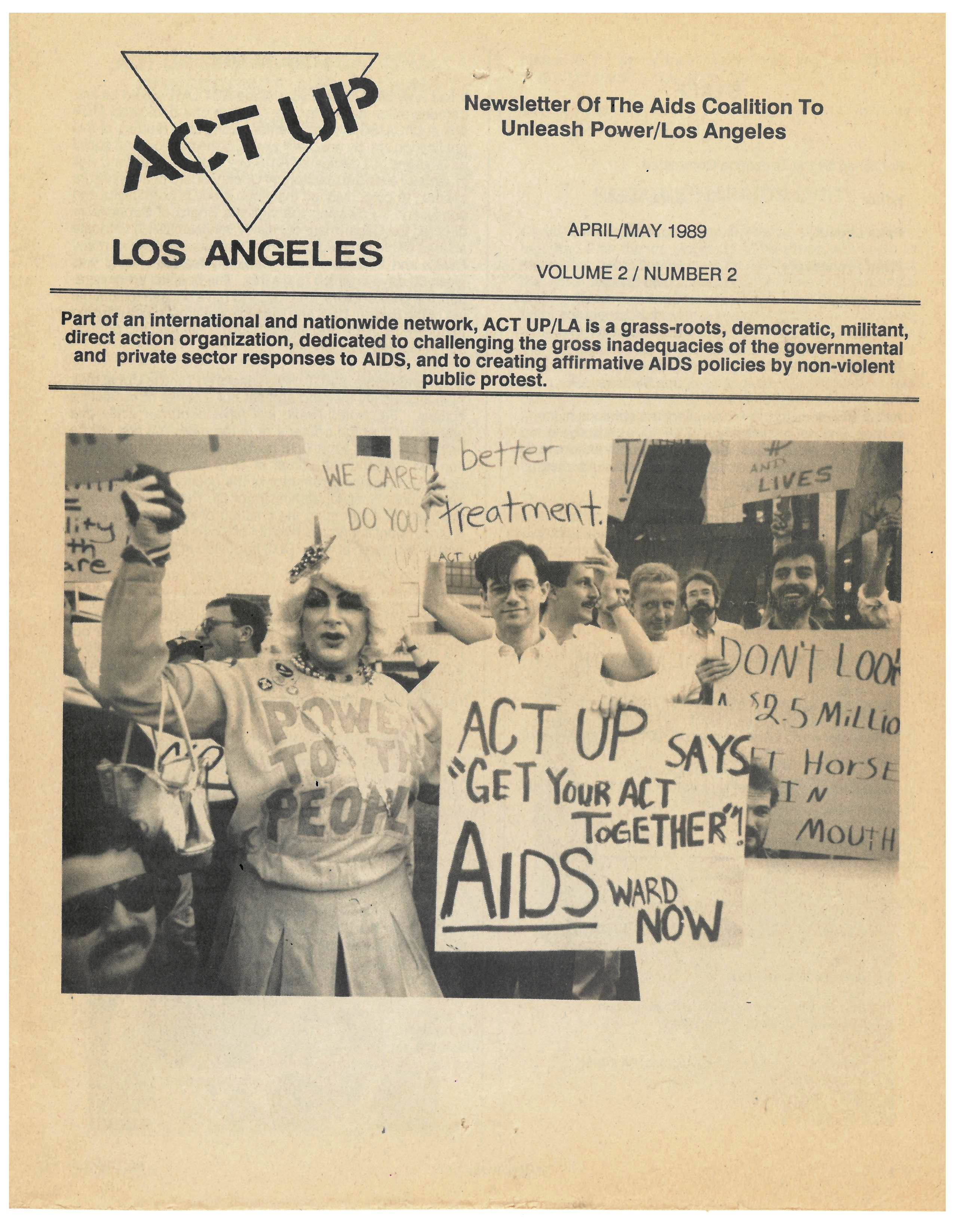 Newsletter of ACT UP/Los Angeles, published in April/May, 1989 / By: Courtesy Helene Schpak