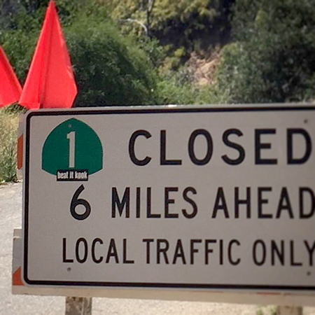 Big Sur road closure sign | Photo: Anneliese Agren