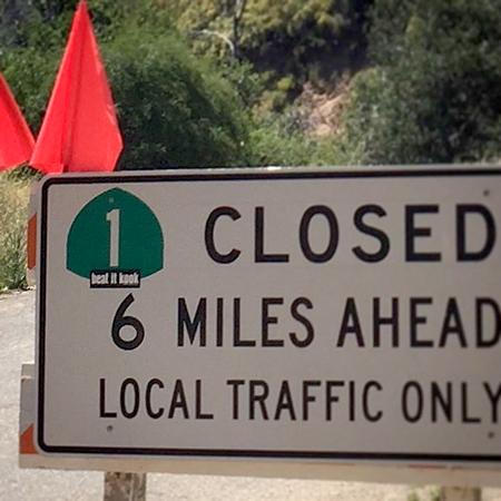 Big Sur road closure sign | Photo: Anneliese Agren