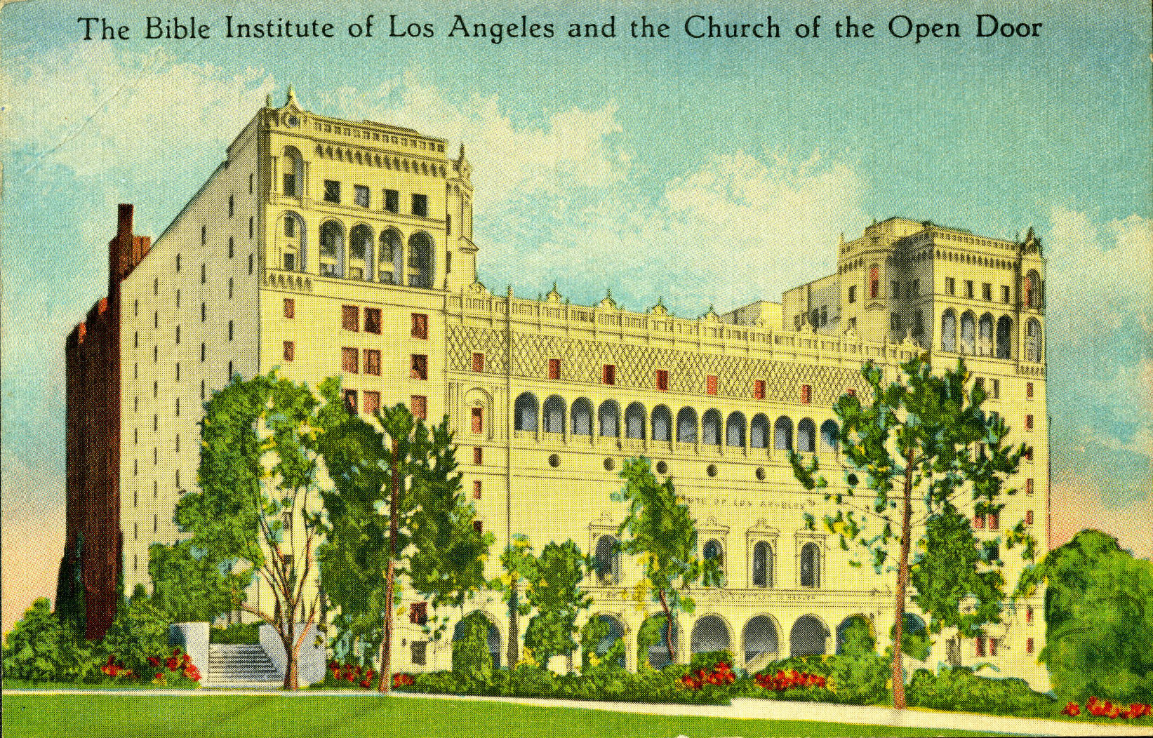 The Bible Institute of Los Angeles and the Church of the Open Door