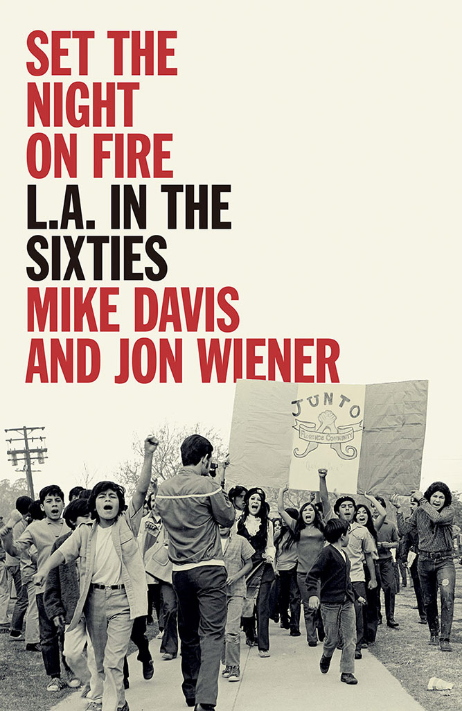 "Book cover of ""Set the Night on Fire: L.A. in the Sixties."" 