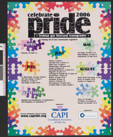 """Celebrate pride : lesbian, gay, bisexual, transgender poster from the Los Angeles gay & lesbian pride celebration featuring the words """"Putting all of our community together,"""" 2006.   Consolidated Association of Pride, Inc., ONE National Gay and Lesbian Ar"""