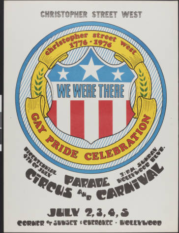 Christopher Street West parade poster featuring themes related to the bicentennial of U.S. independence, 1976.   Christopher Street West/Los Angeles, ONE National Gay and Lesbian Archives, USC Libraries