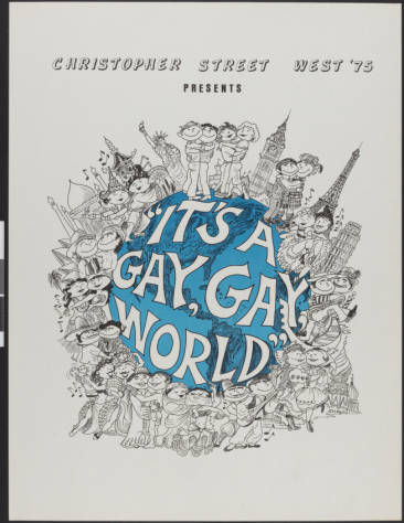 Christopher Street West '75 presents it's a gay, gay world, poster, 1975.   Christopher Street West/Los Angeles, ONE National Gay and Lesbian Archives, USC Libraries