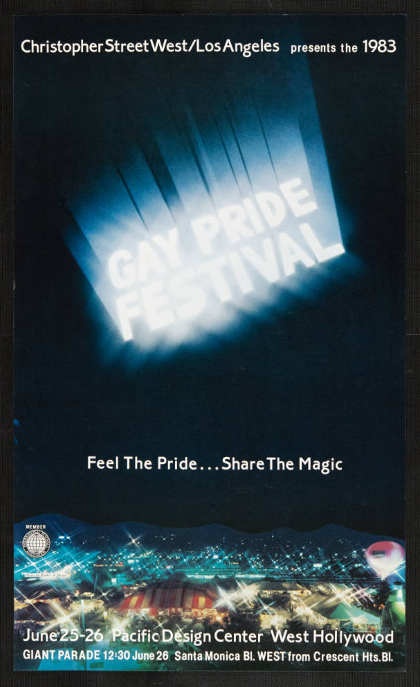 """Christopher Street West/Los Angeles presents the 1983 gay pride festival featuring the words """"Feel the pride, share the magic,"""" poster.   Walker & Meyers, Christopher Street West/Los Angeles, ONE National Gay and Lesbian Archives, USC Libraries"""