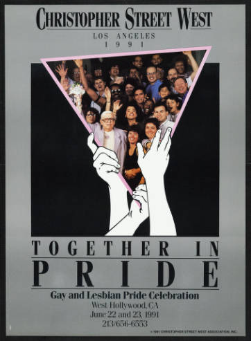 """Christopher Street West Los Angeles, 1991, featuring the words """"Together in pride"""" and Morris Kight, Connie Norman and Miki Jackson. 