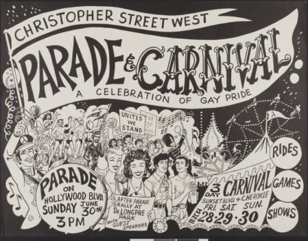 Christopher Street West parade & carnival: a celebration of gay pride poster, 1974.   Christopher Street West/Los Angeles, ONE National Gay and Lesbian Archives, USC Libraries