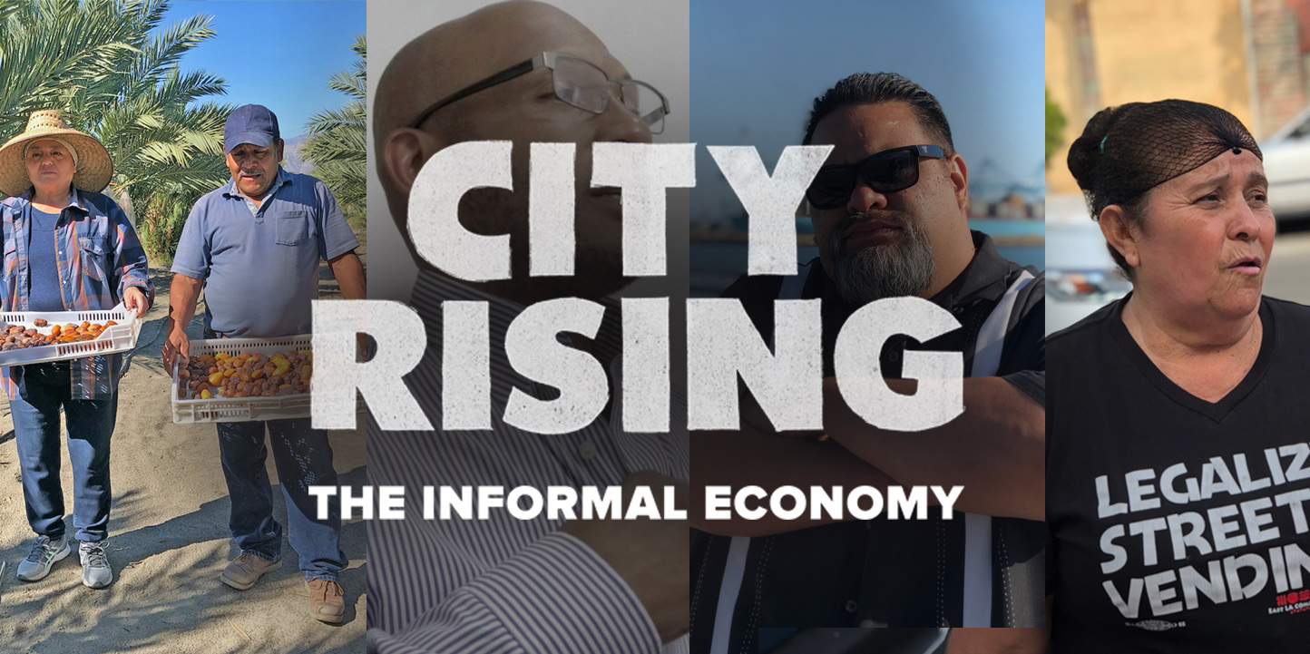 City Rising: The Informal Economy