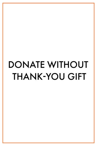 Donate without Thank-You Gift
