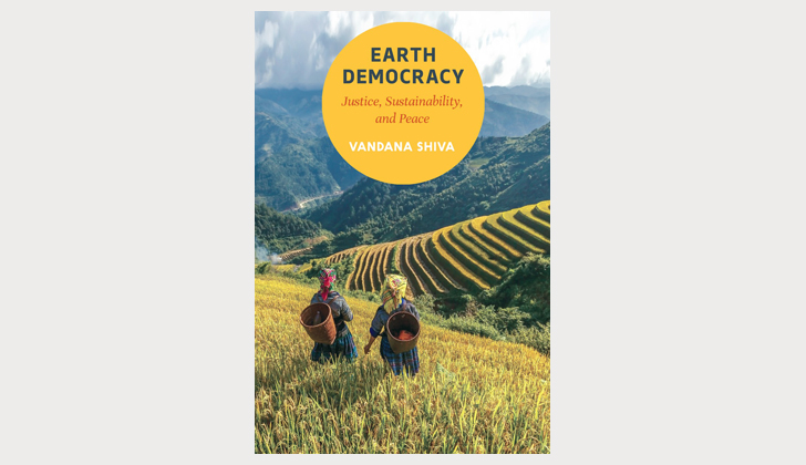 Vandana Shiva - Earth Democracy: Justice, Sustainability, and Peace (book)