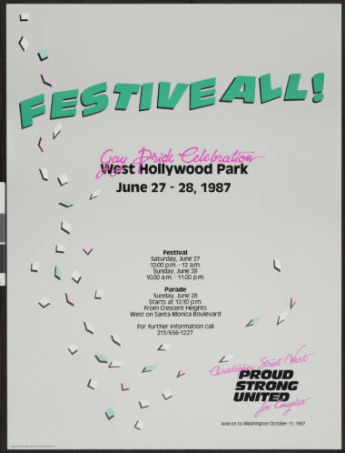 """Festiveall! Gay pride celebration: West Hollywood Park poster featuring the words """"June 27-28, 1987 Christopher Street West; proud, strong, united.""""   Christopher Street West/Los Angeles, ONE National Gay and Lesbian Archives, USC Libraries"""